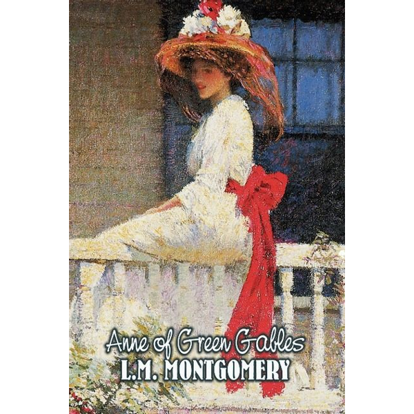 Montgomery, Lucy Maud - Anne of Green Gables by L. M. Montgomery, Fiction, Classics, Family, Girls & Women