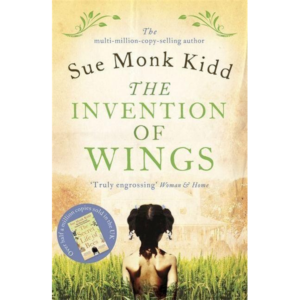 Kidd, Sue Monk - The Invention of Wings