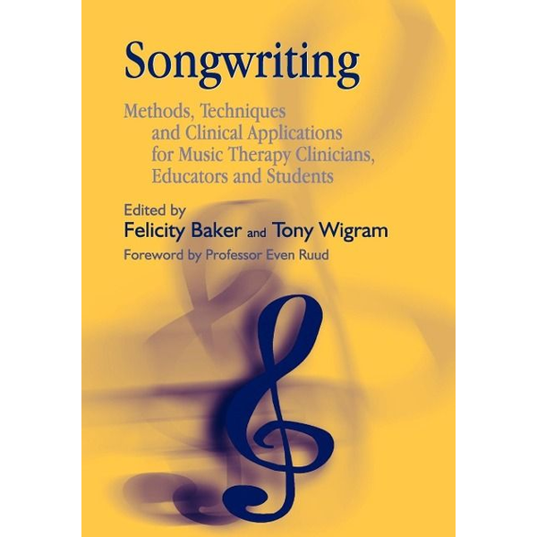 Felicity Baker, Tony Wigram - UBC Press Songwriting book Paperback 288 pages