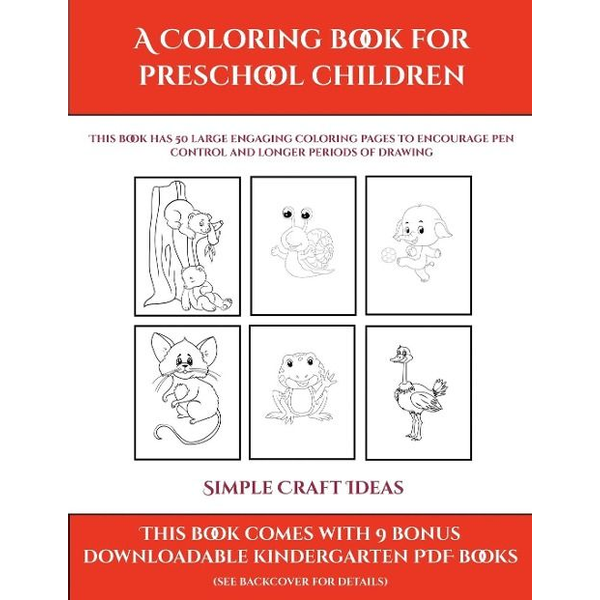 Manning, James - Simple Craft Ideas (A Coloring book for Preschool Children)