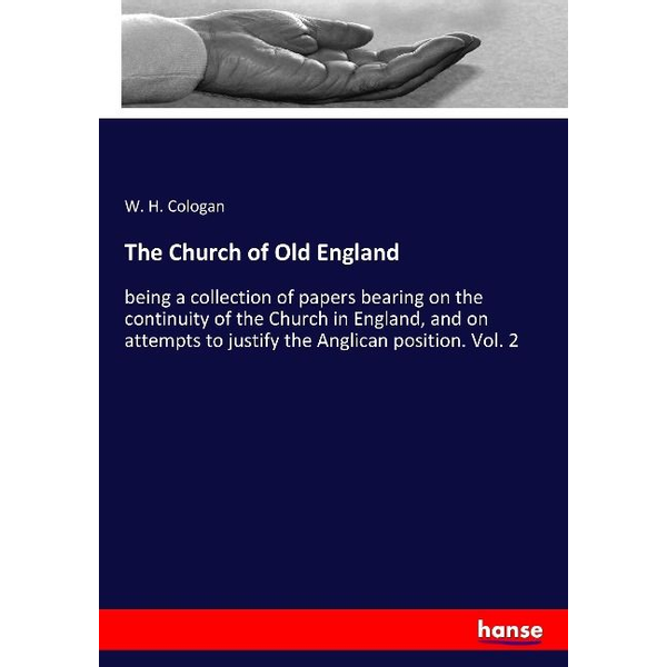 Cologan, W. H. - The Church of Old England