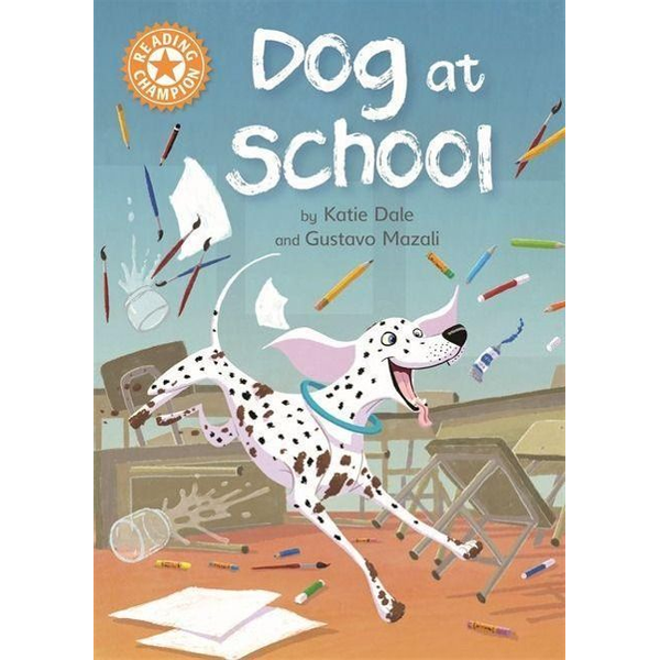 Dale, Katie - Hachette UK Dog at School book English Paperback 24 pages