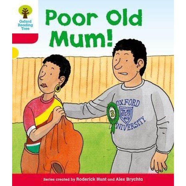 Hunt, Roderick - Oxford Reading Tree: Level 4: More Stories A: Poor Old Mum