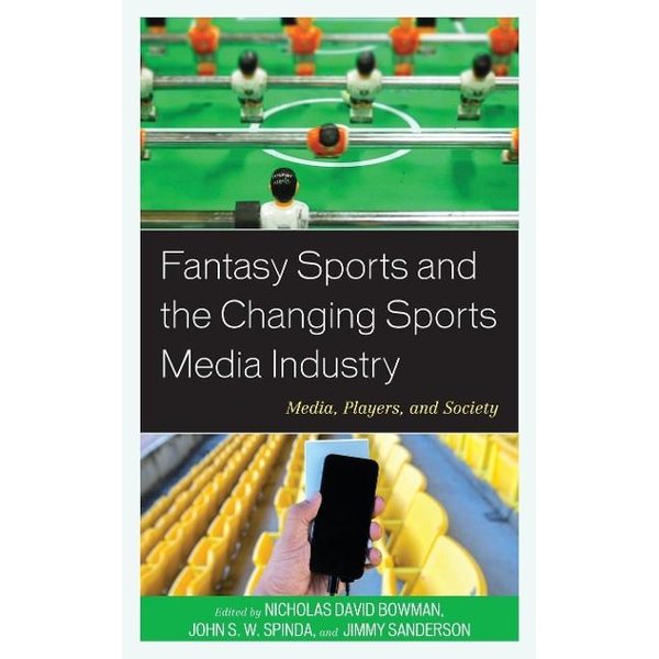- Fantasy Sports and the Changing Sports Media Industry