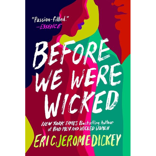 Dickey, Eric Jerome - Before We Were Wicked