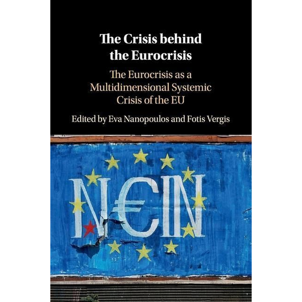 - The Crisis behind the Eurocrisis