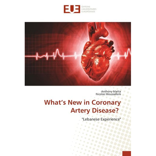 Matta, Anthony What's New in Coronary Artery Disease?