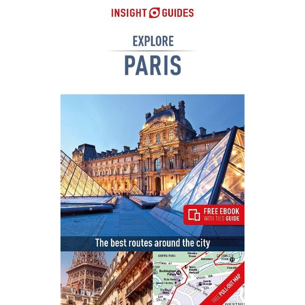 Insight Guides - Insight Guides Explore Paris (Travel Guide with Free eBook)