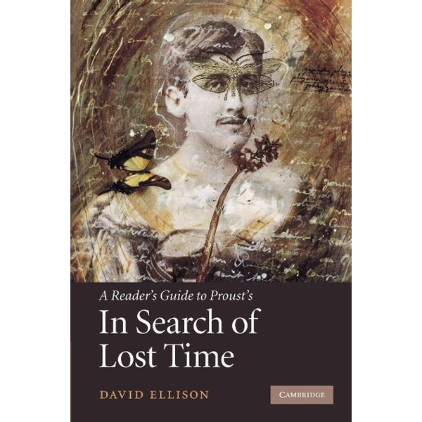 Ellison, David R. - A Reader's Guide to Proust's 'in Search of Lost Time'