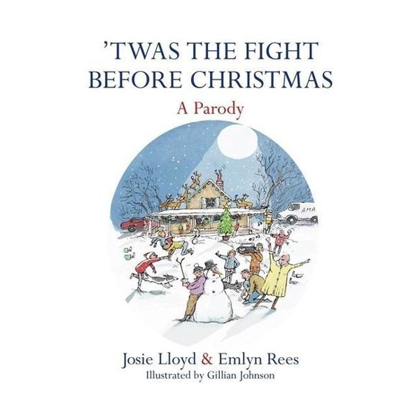 Rees, Emlyn - Twas the Fight Before Christmas: A Parody