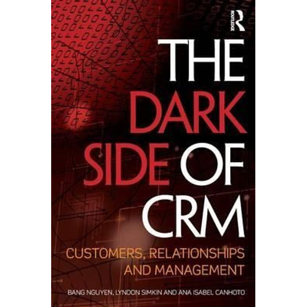 - The Dark Side of CRM