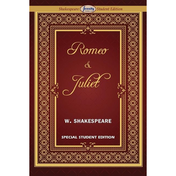Shakespeare, William - Romeo and Juliet  (Special Edition for Students)