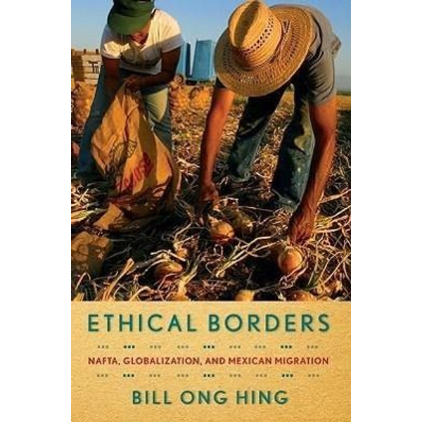 Hing, Bill Ong - Ethical Borders