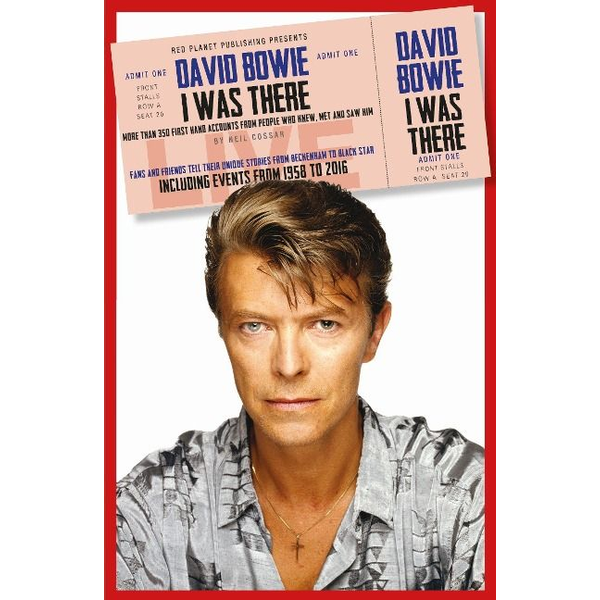 Cossar, Neil - David Bowie: I Was There