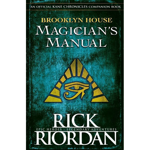 Riordan, Rick - Brooklyn House Magician's Manual