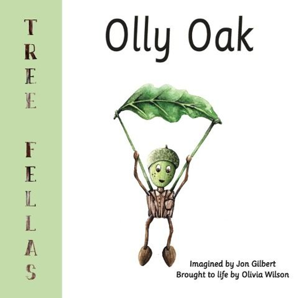Gilbert, Jon - Tree Fellas: Olly Oak