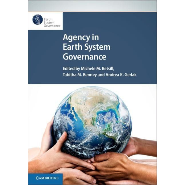 - Agency in Earth System Governance