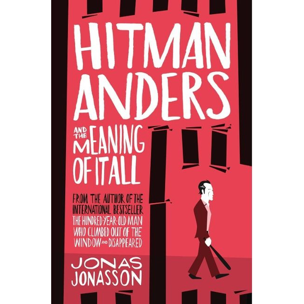 Jonasson, Jonas - HarperCollins HITMAN ANDERS AND THE MEANING OF IT ALL book English Paperback 400 pages