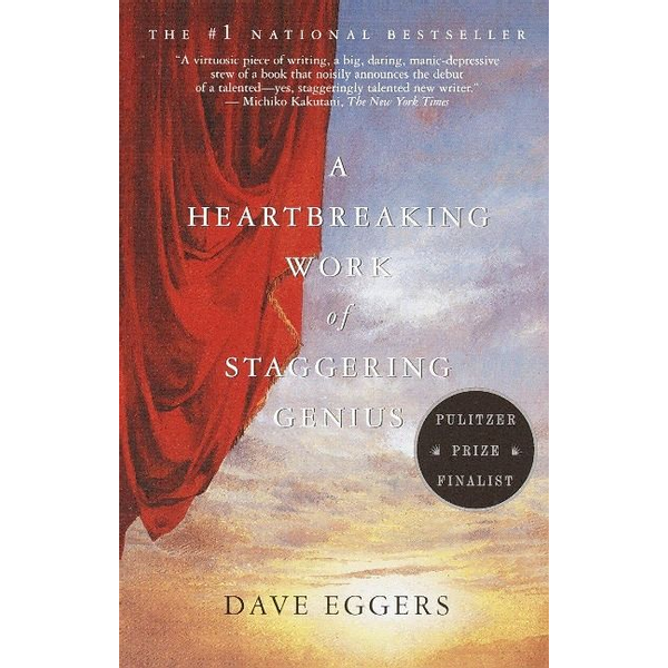 Eggers, Dave - ISBN A Heartbreaking Work of Staggering Genius