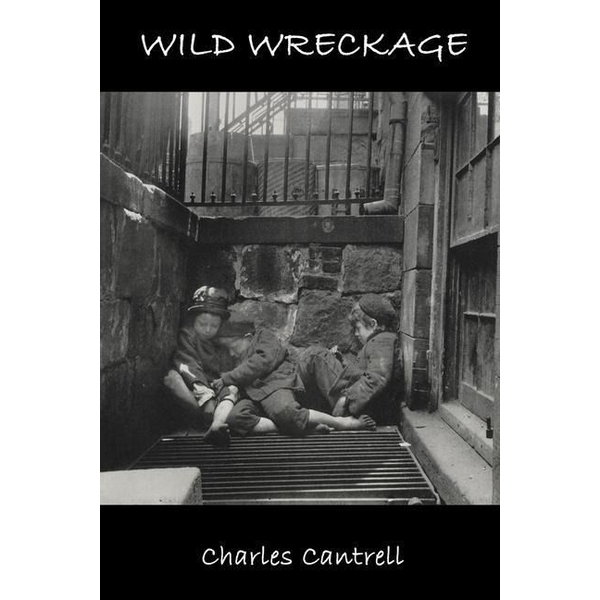 Cantrell, Charles - Wild Wreckage