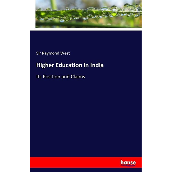 West, Sir Raymond - Higher Education in India