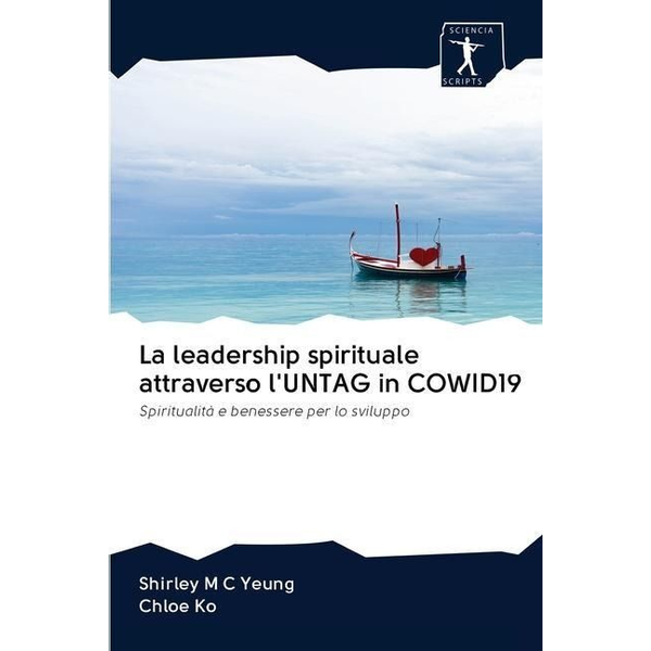 Yeung, Shirley M. C. La leadership spirituale attraverso l'UNTAG in COWID19