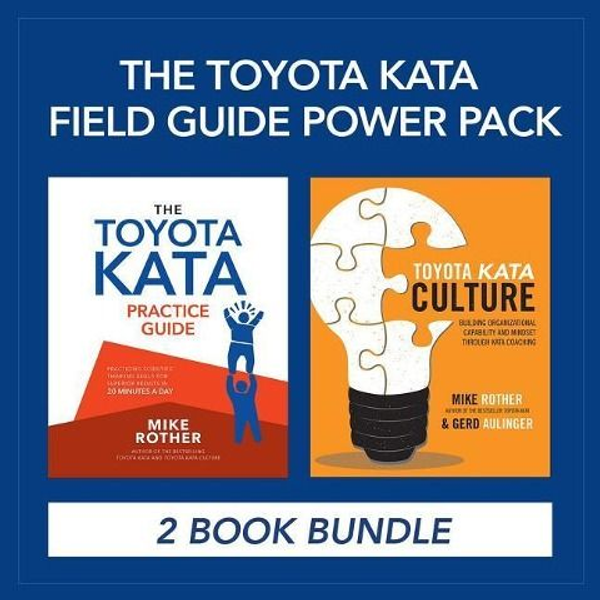 Rother, Mike - The Toyota Kata Field Guide Power Pack