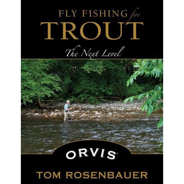 Rosenbauer, Tom - Fly Fishing for Trout