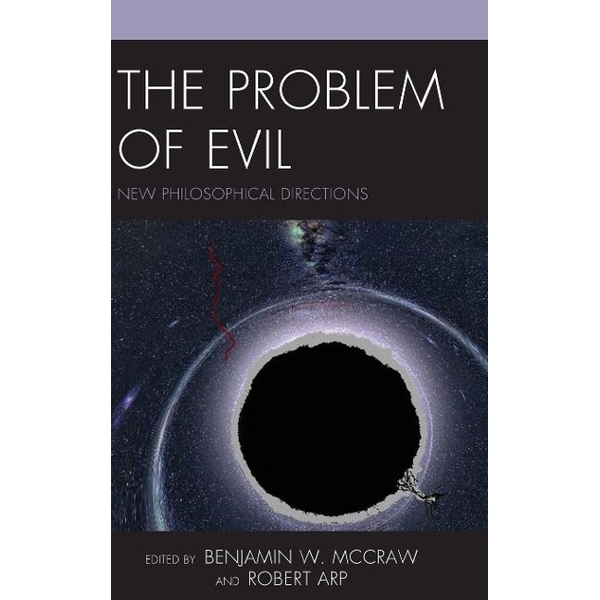 - The Problem of Evil