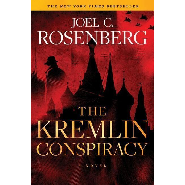 Rosenberg, Joel C. - The Kremlin Conspiracy: A Marcus Ryker Series Political and Military Action Thriller: (Book 1)
