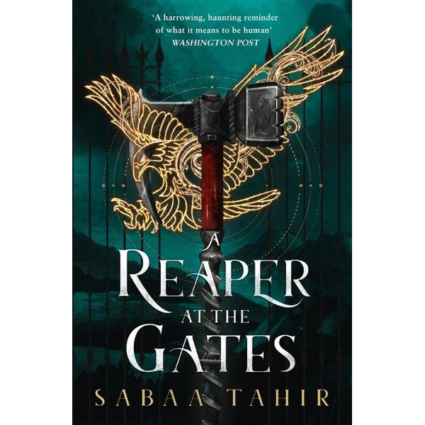 Tahir, Sabaa - An Ember in the Ashes 3. A Reaper at the Gates