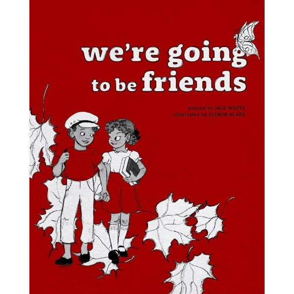 White, Jack - We're Going to be Friends