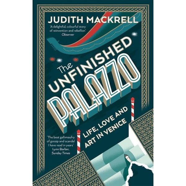 Mackrell, Judith - The Unfinished Palazzo