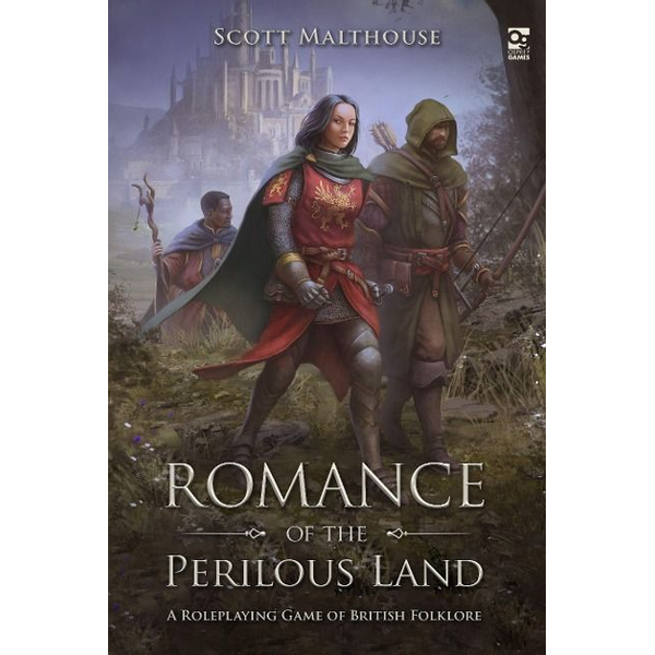 Malthouse, Scott - Romance of the Perilous Land: A Roleplaying Game of British Folklore