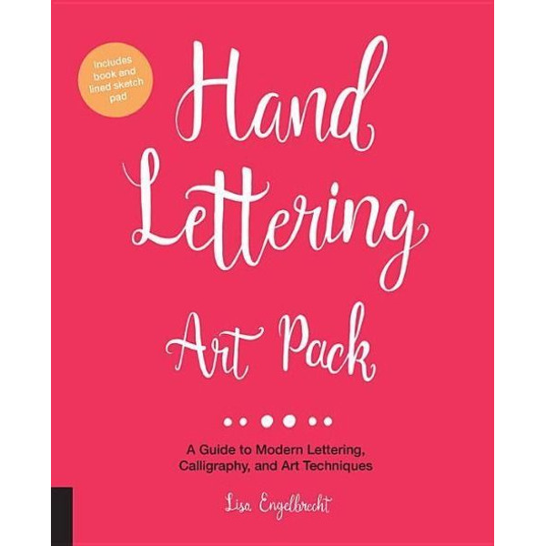 Engelbrecht, Lisa - Hand Lettering Art Pack: A Guide to Modern Lettering, Calligraphy, and Art Techniques-Includes Book and Lined Sketch Pad