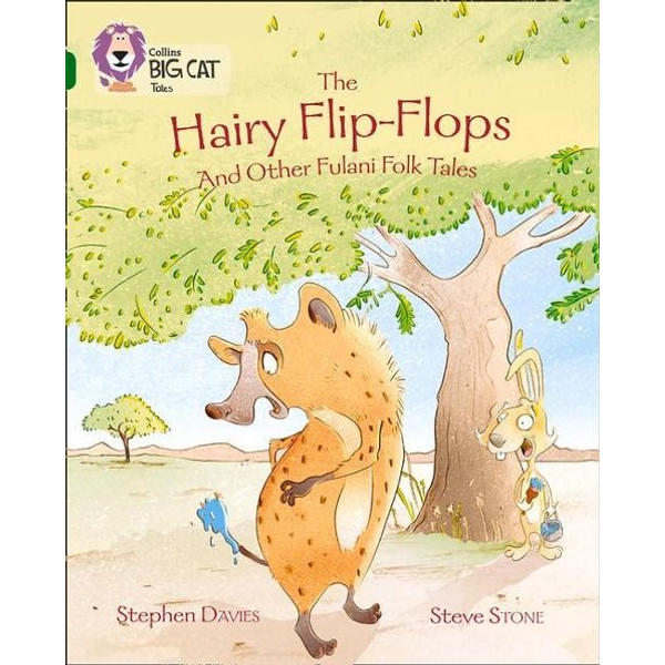 Davies, Stephen - The Hairy Flip-Flops and other Fulani Folk Tales