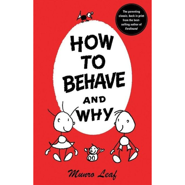 Leaf, Munro - How to Behave and Why