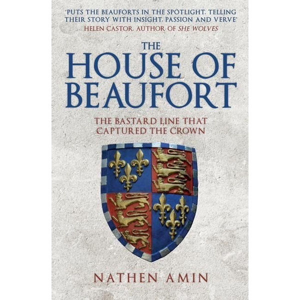 Amin, Nathen - The House of Beaufort