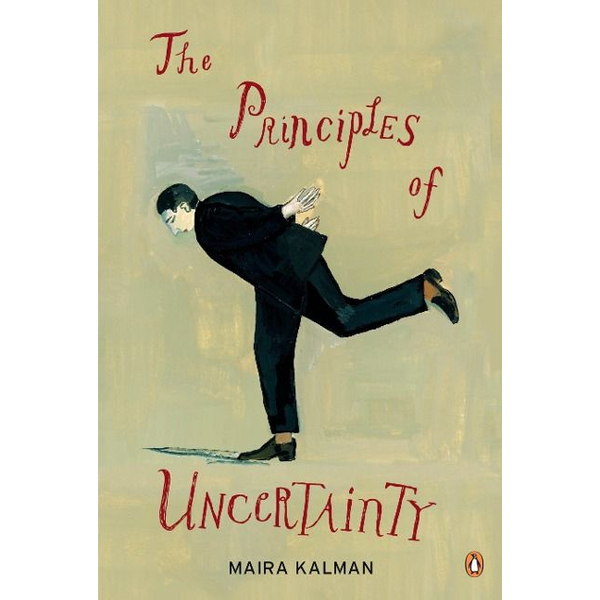 Kalman, Maira - The Principles of Uncertainty