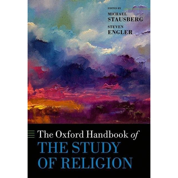 Michael Stausberg, Steven Engler - ISBN The Oxford Handbook of the Study of Religion book English Paperback 880 pages