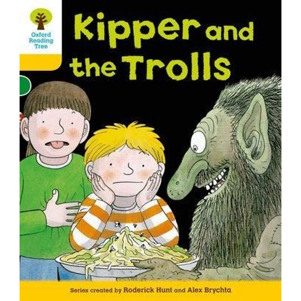 Hunt, Roderick - Oxford Reading Tree: Level 5: More Stories C: Kipper and the Trolls