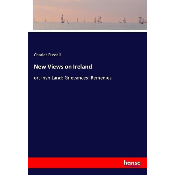 Russell, Charles - New Views on Ireland