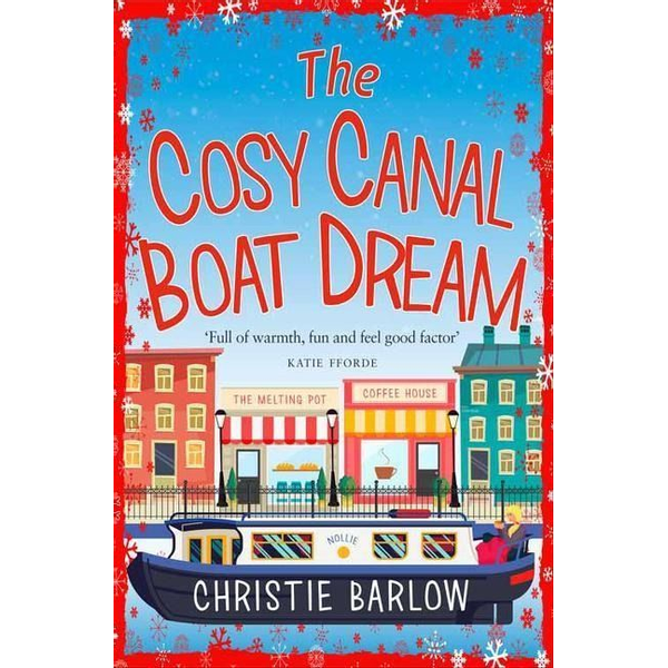 Barlow, Christie - The Cosy Canal Boat Dream