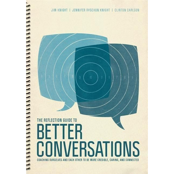 Knight, Jim - The Reflection Guide to Better Conversations