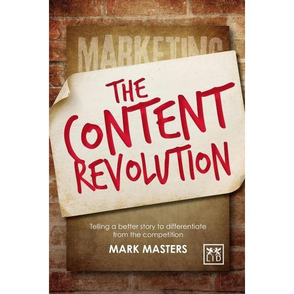 Masters, Mark - Masters, M: The Content Revolution