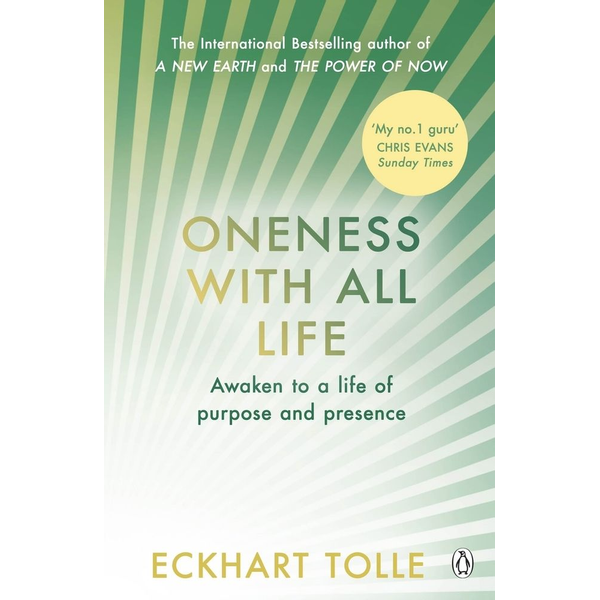 Tolle, Eckhart - Oneness With All Life