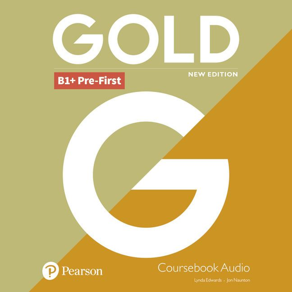 Pearson ELT - Gold B1+ Pre-First New Edition Class CD, Audio-CD