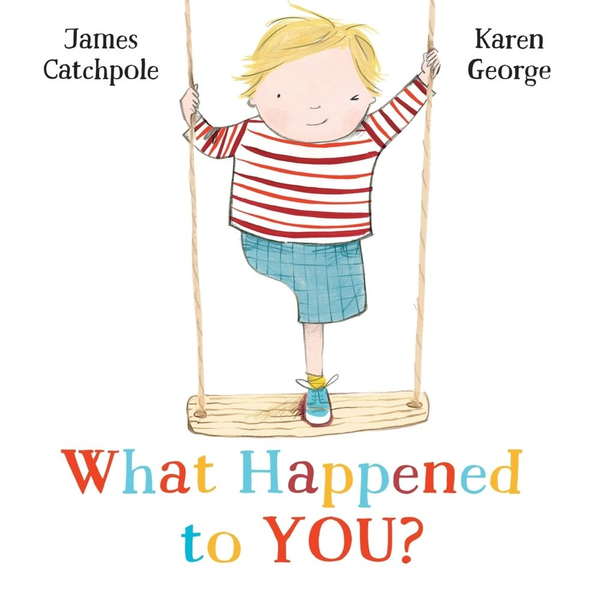 Catchpole, James - What Happened to You?