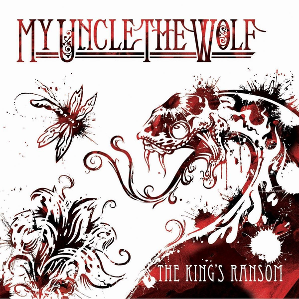 My Uncle The Wolf - The King's Ransom EP