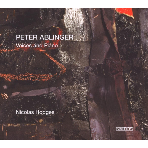 Hodges,Nicolas - Peter Ablinger: Voices and Piano